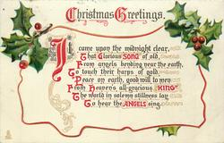 CHRISTMAS GREETINGS  IT CAME UPON THE MIDNIGHT CLEAR, THAT GLORIOUS SONG OF OLD, FROM ANGELS BENDING//TO HEAR THE  ANGELS SING