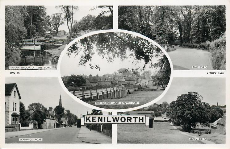 5 insets  FINHAM BROOK AT THE FORD/THE FORD/THE BRIDGE AND ABBEY HOTEL/WARWICK ROAD/ABBEY FIELDS