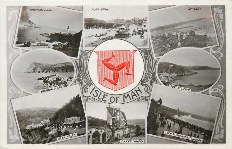 8 insets & centre crest DOUGLAS HEAD and PORT ERIN and RAMSEY and BRADDA HEAD and PORT SODERIC and GLEN HELEN and LAXEY WHEEL and LOCH PROMENADE, DOUGLAS