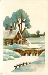 snow scene, water-mill & tree left, bridge over stream centre, fence front