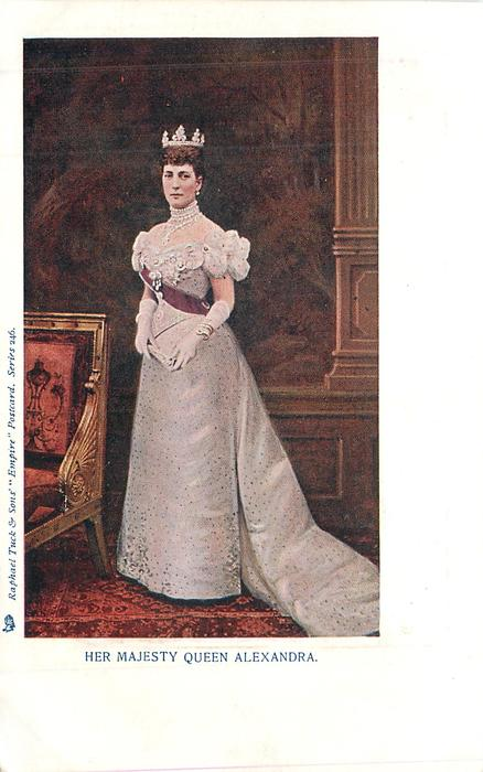 HER MAJESTY QUEEN ALEXANDRA