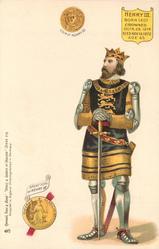 HENRY III BORN 1207 CROWNED OCTR. 28 1216 DIED NOV. 16 1272 AGE 65