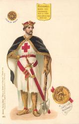 RICHARD I BORN 1167 CROWNED SEP. 3. 1189 DIED APRIL 6. 1199 AGE 42