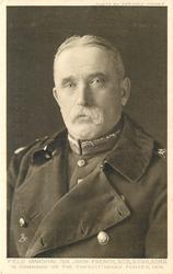 FIELD MARSHAL SIR JOHN FRENCH, G.C.B.,G.C.V.O.,K.C.M.G. IN COMMAND OF THE EXPEDITIONARY FORCES, 1914