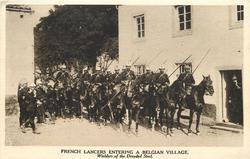 FRENCH LANCERS ENTERING A BELGIAN VILLAGE