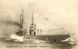 SUBMARINE D1 AND CRUISER DRAKE