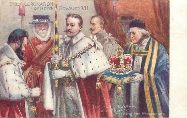 THE EARL MARSHAL, (DUKE OF NORFOLK), HEADING THE PROCESSION  THE CORONATION OF KING EDWARD VII