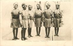 TYPICAL INDIAN TROOPS