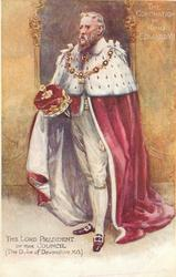 THE LORD PRESIDENT OF THE COUNCIL (THE DUKE OF DEVONSHIRE, K.G.)