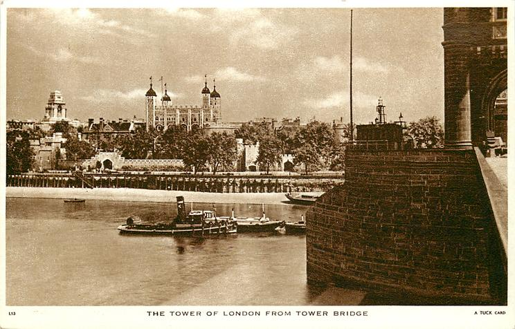 THE TOWER OF LONDON, FROM TOWER BRIDGE