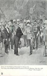 THE KING WELCOMING PRESIDENT LOUBET AT VICTORIA STATION, JULY 6TH. 1903