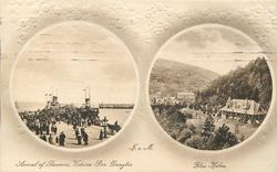 2 insets ARRIVAL OF STEAMER, VICTORIA PIER  DOUGLAS and GLEN HELEN
