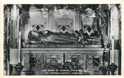 THE TOMB OF RAHERE, FOUNDER OF ST. BARTHOLOMEW'S HOSPITAL, E.C.1