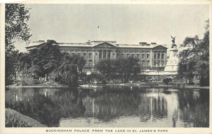BUCKINGHAM PALACE FROM THE LAKE IN ST. JAMES'S PARK