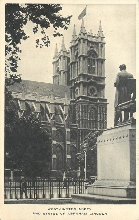 WESTMINSTER ABBEY AND STATUE OF ABRAHAM LINCOLN