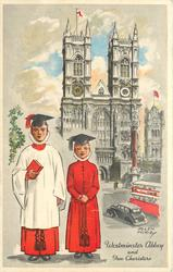 WESTMINSTER ABBEY AND TWO CHORISTERS