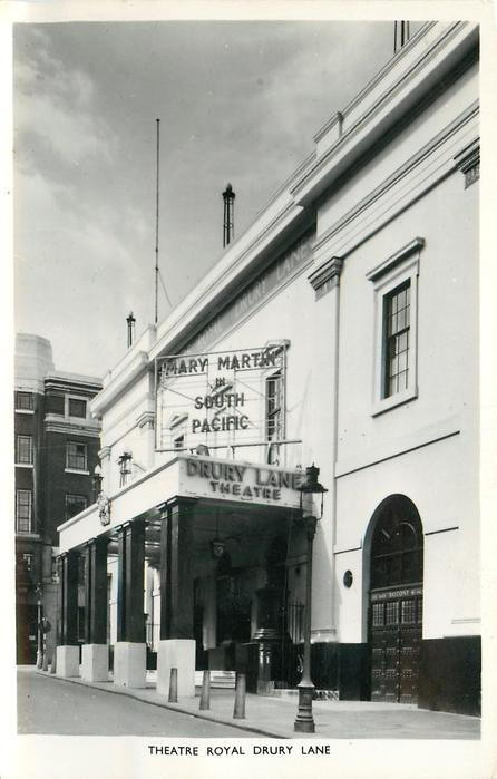 THEATRE ROYAL DRURY LANE  sign advertising MARY MARTIN IN SOUTH PACIFIC, photo taken from left