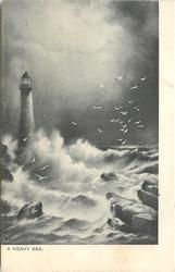 A HEAVY SEA  typical lighthouse