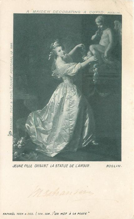 A MAIDEN DECORATING A CUPID // JEUNE FILLE ORNANT LA STATUE DE L'AMOUR