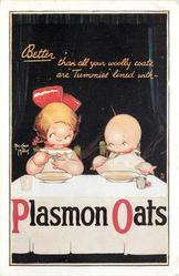 BETTER THAN ALL YOUR WOOLY COATS ARE TUMMIES LINED WITH--PLASMON OATS  2 chlidren at table eating oats
