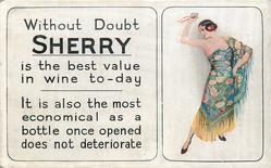 WITHOUT DOUBT SHERRY IS THE BEST VALUE IN WINE TO-DAY inset Portuguese dancer poses right