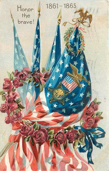 HONOR THE BRAVE!, 1861-1865