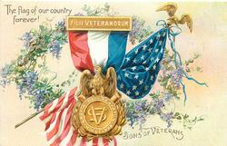 THE FLAG OF OUR COUNTRY FOREVER! SONS OF VETERANS
