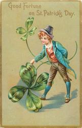 GOOD FORTUNE ON ST. PATRICK'S DAY  exaggerated 4 leaved clovers & boy (no pig)