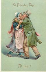 ST. PATRICK'S DAY, AT LAST!  Irish couple embrace