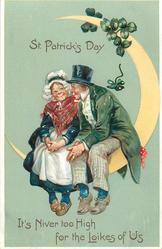 ST. PATRICK'S DAY, IT'S NIVER TOO HIGH FOR THE LOIKES OF US  Irish couple sit on moon