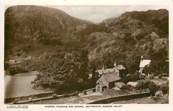 CHURCH, VICARAGE AND SCHOOL, SEATHWAITE, DUDDON VALLEY
