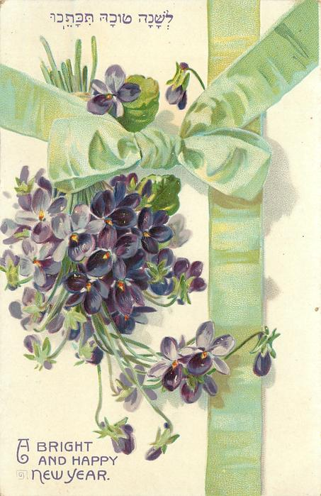 A BRIGHT AND HAPPY NEW YEAR bunch of violets, stalks pointing up & slightly left, green ribbon & bow