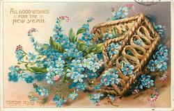 ALL GOOD WISHES FOR THE NEW YEAR  basket of  forget-me-nots