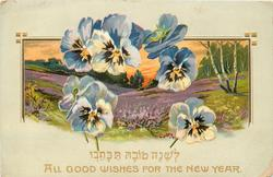ALL GOOD WISHES FOR THE NEW YEAR pale blue & white pansies arranged in front of inset landscape of purple heather