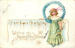 WISHING YOU A HAPPY NEW YEAR young girl in green with wreath of forget-me-nots around head holds flowers, faces front