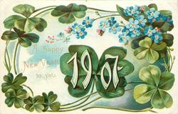 A HAPPY NEW YEAR  TO YOU, 1907 in white on leaf at centre, forget-me-nots above right, clover above & around