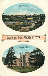 GREETINGS FROM SWADLINCOTE, 2 insets THE CUTTING and BRETBY HALL