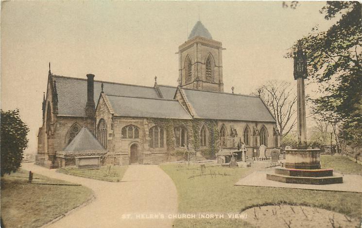 ST. HELEN'S CHURCH (NORTH VIEW)