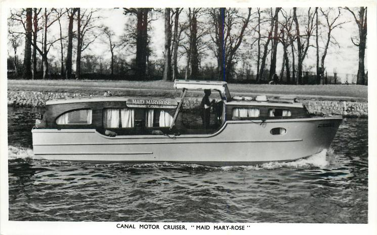 "CANAL MOTOR CRUISER, ""MAID MARY-ROSE"""