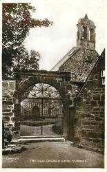 THE OLD CHURCH GATE