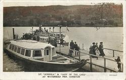 "S.Y. ""GONDOLA"" & ""LADY OF THE LAKE"" AT WATERHEAD PIER, CONISTON"