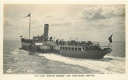"P.S. ""LADY EVELYN""--BARROW AND FLEETWOOD SERVICE moves sharply away from right to left"