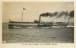 "P.S. ""LADY EVELYN""--BARROW AND FLEETWOOD SERVICE moves straight from right to left"