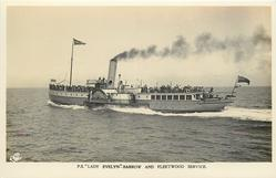 "P.S. ""LADY EVELYN""--BARROW AND FLEETWOOD SERVICE moves slightly away from right to left"