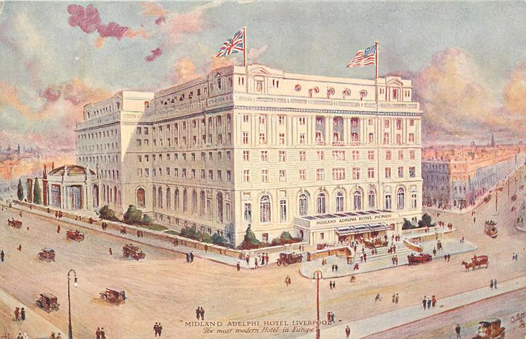 """MIDLAND ADELPHI HOTEL, LIVERPOOL """"THE MOST MODERN HOTEL IN EUROPE"""""""