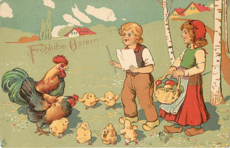 FROHLICHE OSTERN  young boy conducts chorus of roosters & chicks, girl with Easter eggs right