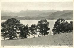 WINDERMERE FROM QUEEN ADELAIDE HILL