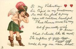 TO MY VALENTINE: SIR CUPID IS MY HUNTSMAN