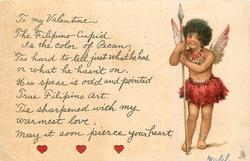 TO MINE VALENTINE: THE FILIPINO CUPID IS THE COLOR OF PECAN; 'TIS HARD TO TELL//YOUR HEART