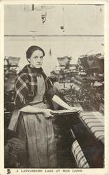 A LANCASHIRE LASS AT HER LOOM